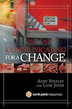 Communicating for a Change af Andy Stanley