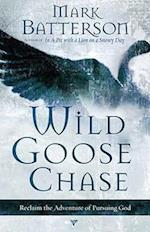 Wild Goose Chase af Mark Batterson