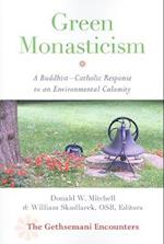 Green Monasticism (The Gethsemani Encounters)