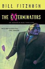 The Exterminators (Assassin Bug)