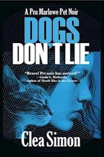 Dogs Don't Lie (Pru Marlowe Pet Noir)