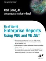 Real World Enterprise Reports Using VB6 and VB .Net (Books for Professionals by Professionals)