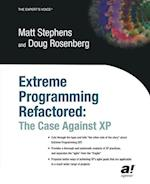 Extreme Programming Refactored (The Expert's Voice)