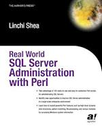 Real World SQL Server Administration with Perl (Real World)