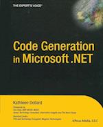 Code Generation in Microsoft .Net (Experts Voice Books for Professionals by Professionals)