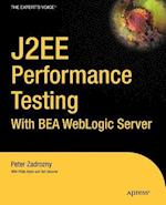 J2ee Performance Testing with Bea Weblogic Server