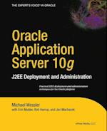 Oracle Application Server 10g (Books for Professionals by Professionals)