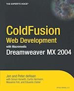 Coldfusion Web Development with Macromedia Dreamweaver MX 2004 (Books for Professionals by Professionals)