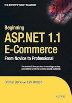 Beginning ASP.Net 1.1 E-Commerce (Experts Voice in ASP Net)