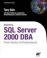 Beginning SQL Server 2000 DBA (Novice to Professional)
