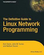 The Definitive Guide to Linux Network Programming (The Expert's Voice)