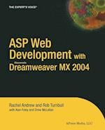 ASP Web Development with Macromedia Dreamweaver MX 2004 (Experts Voice Books for Professionals by Professionals)