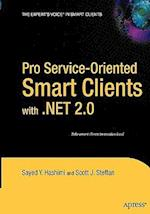 Pro Service-Oriented Smart Clients with .Net 2.0 (The Expert's Voice)