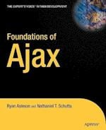 Foundations of Ajax (Books for Professionals by Professionals)