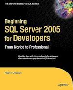 Beginning SQL Server 2005 for Developers (The Expert's Voice)