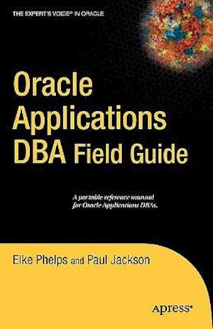 Oracle Applications DBA Field Guide