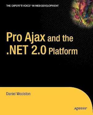 Pro Ajax and The.NET 2.0 Platform