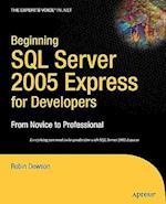 Beginning SQL Server 2005 Express for Developers (Expert's Voice in .net)