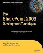 Pro SharePoint 2003 Development Techniques (Experts Voice in Sharepoint)