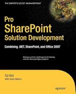 Pro SharePoint Solution Development (Experts Voice in Sharepoint)