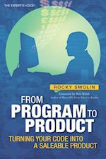 From Program to Product (The Expert's Voice)