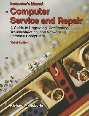Computer Service and Repair, Instructor's Manual
