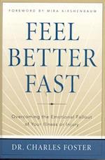 Feel Better Faster af Charles Foster