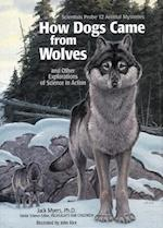 How Dogs Came from Wolves af Jack Myers