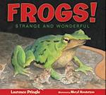 Frogs! af Laurence Pringle, Meryl Henderson