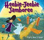 Heebie-Jeebie Jamboree af Mary Ann Fraser