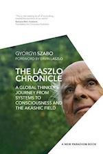The Laszlo Chronicle (New Paradigm Book of the Laszlo Institute of New Paradigm Research)