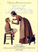 Folk Medicine af Peter Sieling