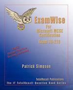 Examwise for MCP / MCSE 70-218 Certification (ExamWise S)