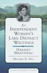 An Independent Woman's Lake District Writings af Harriet Martineau