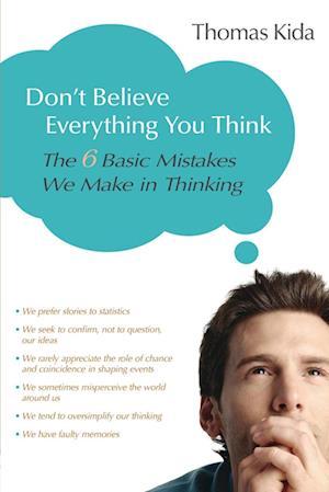 Bog, paperback Don't Believe Everything You Think af Thomas E Kida