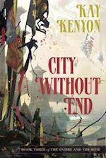 City Without End af Kay Kenyon
