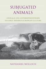 Subjugated Animals