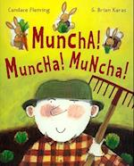 Muncha, Muncha, Muncha with CD [With Hc Book] (Anne Schwartz Book)