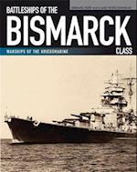 Battleships of the Bismarck Class (Warships of the Kriegsmarine)