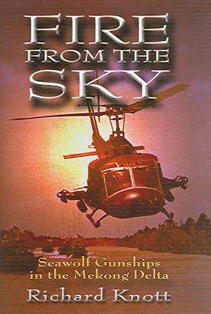Bog, hardback Fire From The Sky af Richard C. Knott