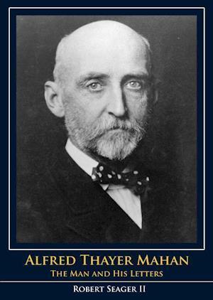 Bog, paperback Alfred Thayer Mahan af Robert, II Seager