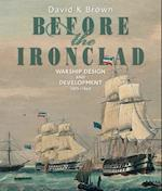 Before the Ironclad af David K. Brown