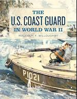 The U.S. Coast Guard in World War II af Malcolm F. Willoughby