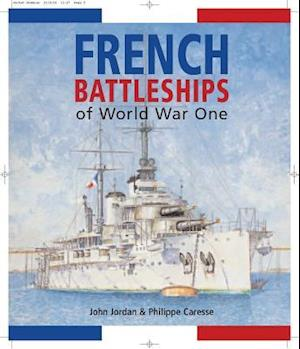 Bog, hardback French Battleships of World War One af John Jordan