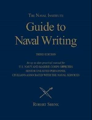 The Naval Institute Guide to Naval Writing, 3rd Edition