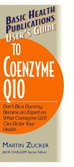 User's Guide to Coenzyme Q10 (Basic Health Publications User's Guide)