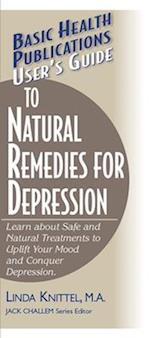 User's Guide to Natural Remedies for Depression (Basic Health Publications User's Guide)