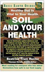 Soil and Your Health (Basic Health Guides)