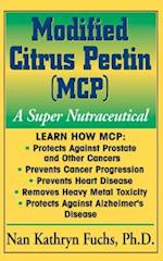 Modified Citrus Pectin (MCP) (Basic Health Guides)