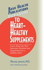 User's Guide to Heart-Healthy Supplements (Users Guides Basic Health)